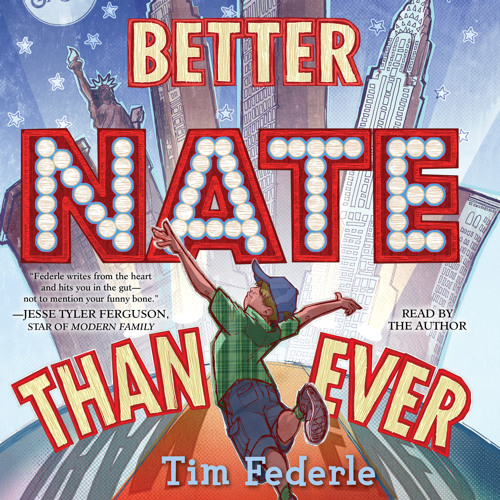 BETTER NATE THAN EVER Audiobook Excerpt