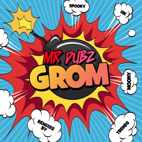 MR DUBZ GROM VIP EP OUT TO BUY ON THE 3RD OF JUNE