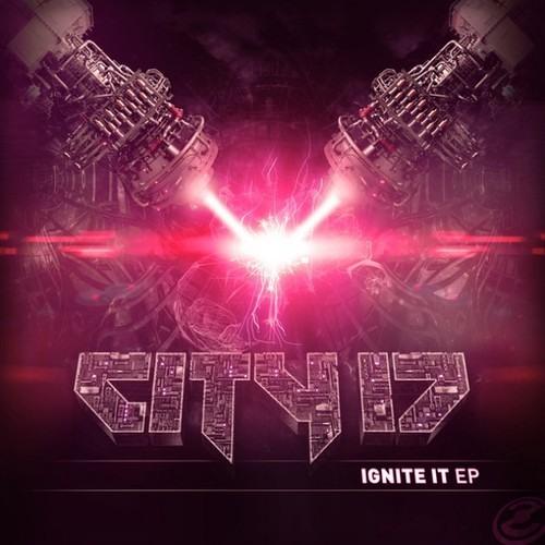 City 17- Ignite It (Osarc & Stalfos Remix)