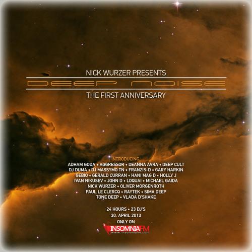 Deanna Avra * Deep Noise 1st Anniversary * April 30, 2013