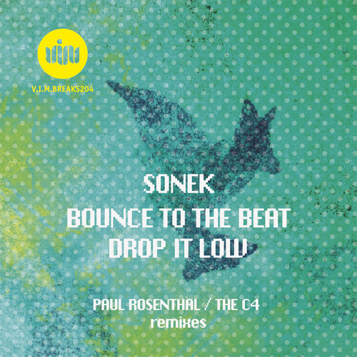 SONEK - BOUNCE TO THE BEAT (Original Mix) [V.I.M.Breaks] Beatport Top 50 Breaks Tracks [OUT NOW!]