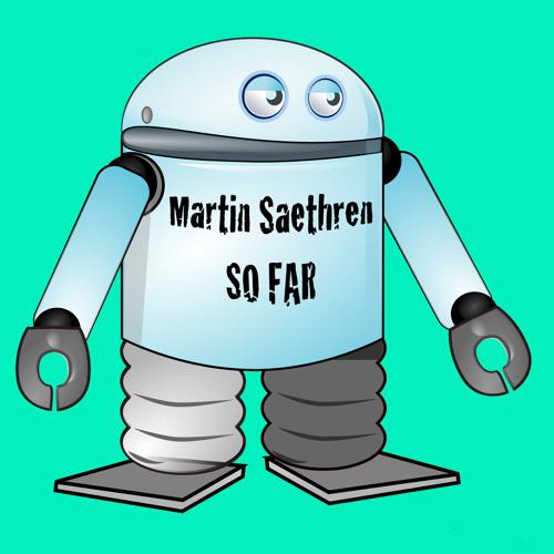 Martin Sæthren - So far (Moombahton)
