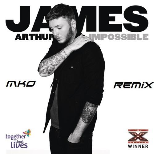 James Arthur - Impossible - Dj MkO Remix