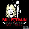 Bullet Train by Static Revenger & Miss Palmer (Kezwik Radio Edit) - Dubstep.NET Exclusive mp3