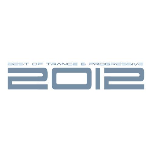 Best Of Trance & Progressive Year Mix 2012