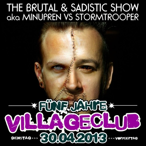 The Brutal and Sadistic Show @ 5 Jahre Village Club - Wet Club Espenhain 30.04.2013-MME