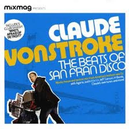 Claude VonStroke - The Beats Of San Fran Disco