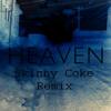 DJ Sammy - Heaven (Skinny Coke Remix) [FREE DOWNLOAD]