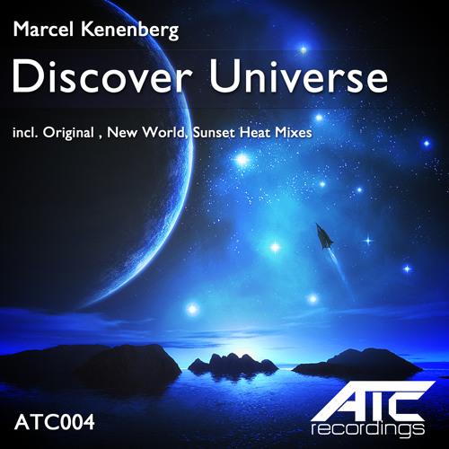 Marcel Kenenberg - Discover Universe (Sunset Heat Rmx) [ATC004] OUT NOW!!