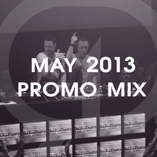 Roul and Doors Promo Mix May 2013