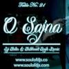 Table No. 21 - O SAJNA (DJ Shelin & Shubhneet Singh Chill Dub Mix)