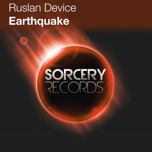 Ruslan Device - Earthquake (Original Mix)