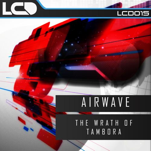 LCD015 Airwave - The Wrath Of Tambora