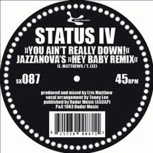Status IV - You Ain't Really Down (Julian Corp Remix)