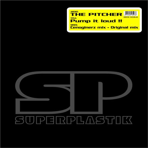 The Pitcher - Pump It Loud !! (Original Mix)