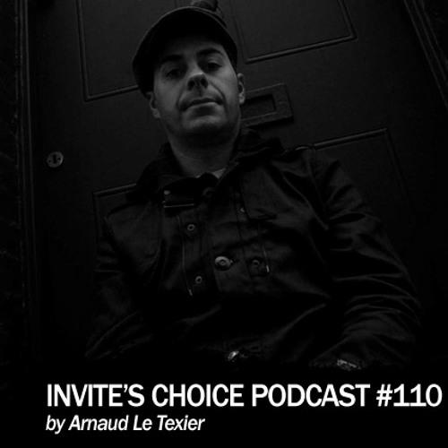 Invite's Choice Podcast 110 - Arnaud Le Texier
