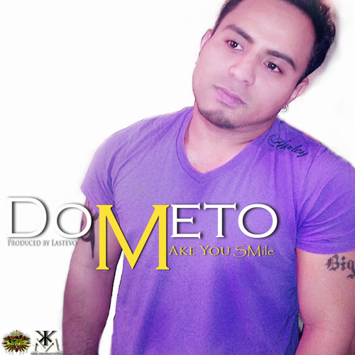 Dometo- Make You Smile / Produced by Lastevo