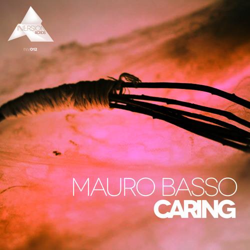 Mauro Basso - Caring (Original mix)