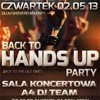 BACK TO HANDS UP PARTY - (02.05.2013) @ DISCOPLEX A4