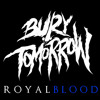 Royal Blood - Bury Tomorrow (Kurokaonashi Clean Vocals & Lead Guitar)