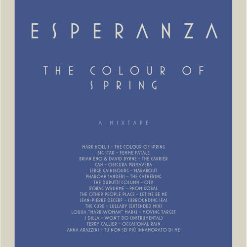 Esperanza - The Colour of Spring: a mixtape