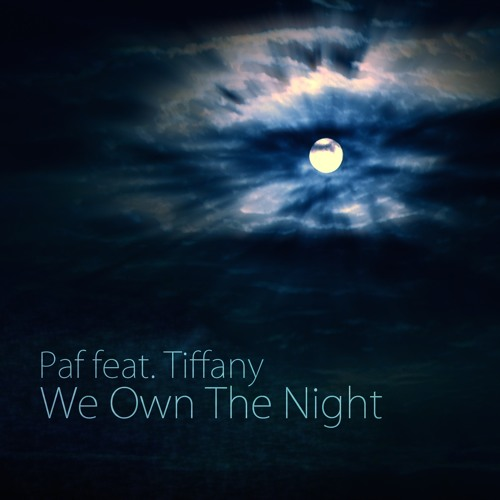 Paf feat. Tiffany - We Own The Night (Extended Club Mix)