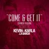 Come & Get It (spanish version) (Acoustic Version) - Kevin Karla & LaBanda