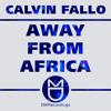 Calvin Fallo - Away From Africa