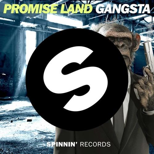 Promise Land - Gangsta [Spinnin Records]
