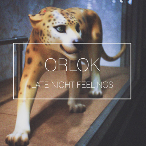 ORLOK - Thinking About You