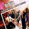 Badtameez Dil - Party Mashup