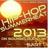 DJ PAUL'S HIP-HOP SUMMERHEAT 2013 PART 1