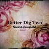 Better Dig Two | The Band Perry