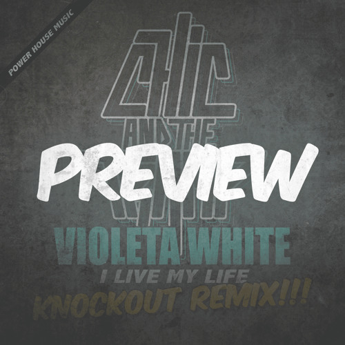 Chic and the Tramp - Violeta White Remix Preview
