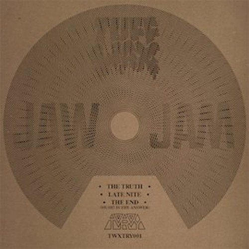 Jaw Jam - The Truth (from TWX-012)