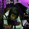 MISS DADE..PREVIEW OF NEW SONG SO GOOD