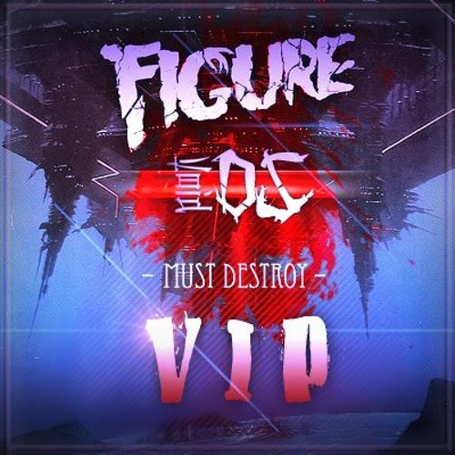 Figure x VoidDS - Must Destroy VIP