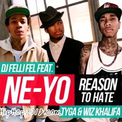NE-YO ft. TYGA & WIZ KHALIFA - REASON TO HATE (DJ O.SI EDIT)