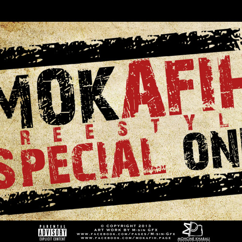 Mokafih - freestyle ( Special one )