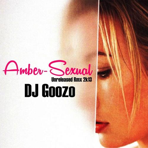 Amber - Sexual (DJ Goozo Only Secsual 2k13 Rmx_Unreleased)
