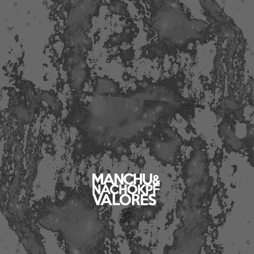 Manchu&NachoKPF - Valores
