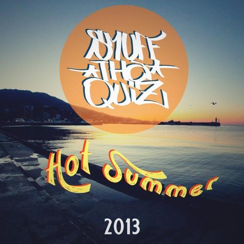 Smuff tha Quiz -Good Memories