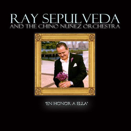 En Honor a Ella-Ray Sepulveda & Chino Nunez Orchestra