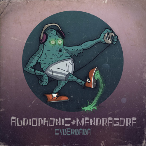 Audiophonic & Mandragora - Cyber Baba