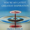 01 - You're My Latest, Greatest Inspiration
