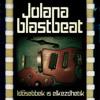 Jolana Blastbeat - 11 - Büdös a levegő
