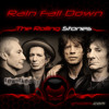 The Rolling Stones - Rain Fall Down /Reworked