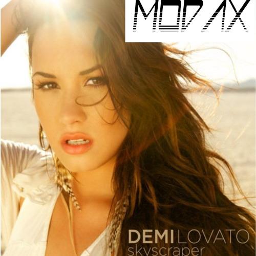 Demi Lovato - Skyscraper [Modax Official Rmx]