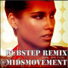 This Girl Is On Fire - Alicia Keys (Midsmovement Dubstep Remix)