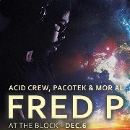 Fred P @ The Block Tel-Aviv